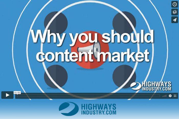 HighwaysIndustry.Com | Why content market