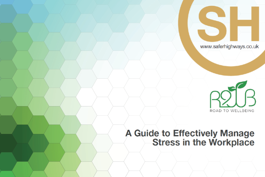 Safer Highways | Management Guide to Workplace Stress Launched