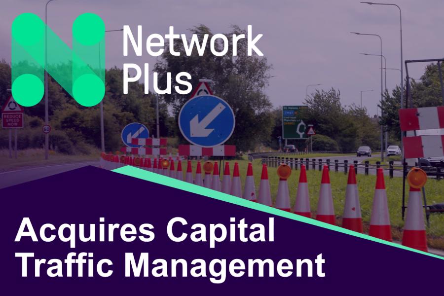 Network Plus   Network Plus Group acquires Capital Traffic Management